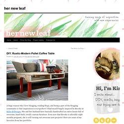 DIY: Rustic-Modern Pallet Coffee Table