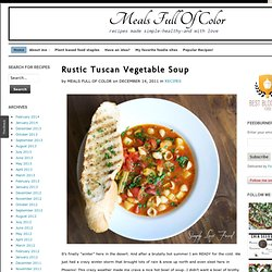 Rustic Tuscan Vegetable Soup