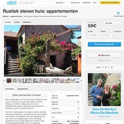 Rustiek stenen huis/ appartementen à Vila Praia de Âncora