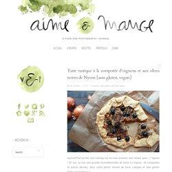 Tarte rustique à la compotée d'oignons et aux olives noires de Nyons