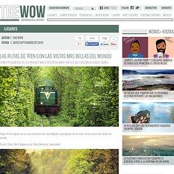 Las rutas de tren con las vistas más bellas del mundo