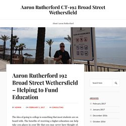 Aaron Rutherford 192 Broad Street Wethersfield – Helping to Fund Education