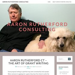 Aaron Rutherford CT – The Art of Grant Writing