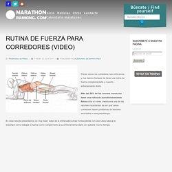 RUTINA DE FUERZA PARA CORREDORES (VIDEO)