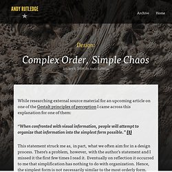 Complex Order, Simple Chaos