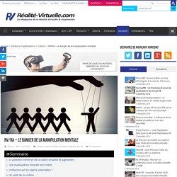 RV/RA - Le danger de la manipulation mentale