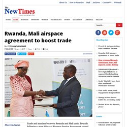 Rwanda, Mali airspace agreement to boost trade