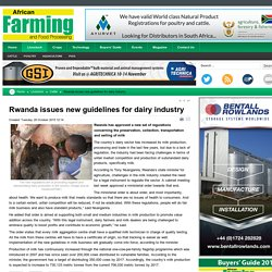 Rwanda issues new guidelines for dairy industry