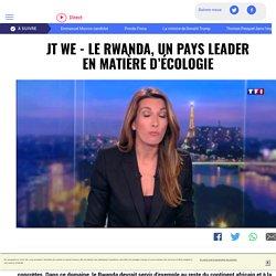 JT WE - Le Rwanda, un pays leader en matière d'écologie