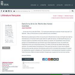 Dans le nu de la vie. Récits des marais rwandais, Jean Hatzfeld, Littérature française - Seuil