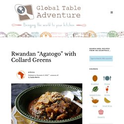 "Rwandan ""Agatogo"" with Collard Greens"