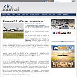 Ryanair en 2017 : wifi et vols transatlantiques ?