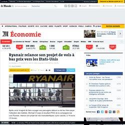 Ryanair relance son projet de vols à bas prix vers les Etats-Unis