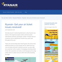 Ryanair- Get your air ticket issues resolved!