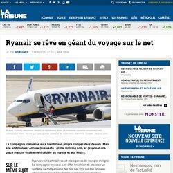 Ryanair se rêve en géant du voyage sur le net