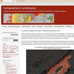 Cartographie numérique: Le rythme cardiaque de la ville : Manhattan heure par heure