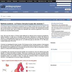 Rythmes scolaires : La France n'est plus le pays des vacances ?