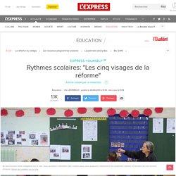 """Rythmes scolaires: """"Les cinq visages de la réforme"""""""