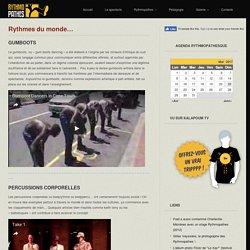 Rythmes du monde… « Les Rythmopathes : gumboots, percussions, chants, danses