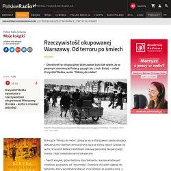 Rzeczywistość okupowanej Warszawy. Od terroru po śmiech - Jedynka