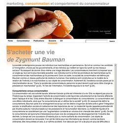 S'acheter une vie, Zygmunt Bauman