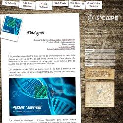 S'CAPE-ADN'igme