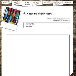 Au bazar de Shéhérazade, par Élodie Lahaye et Céline Viot - S'CAPE