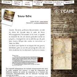 S'CAPE-Biblio-Bête