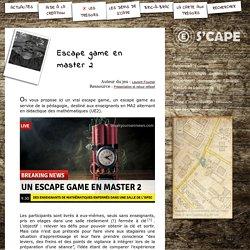 S'CAPE-Escape game en master2