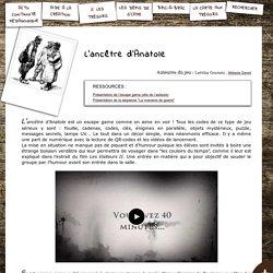 L'ancêtre d'Anatole, pour découvrir la guerre de 14-18 et la vie des Poilus, par Laëtitia Graziato , Mélanie Serret - S'CAPE