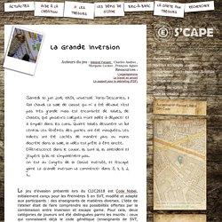 S'CAPE-La Grande Inversion