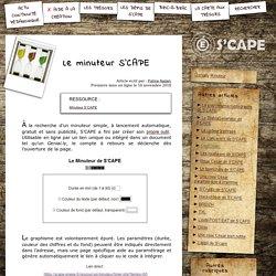 S'CAPE-Le minuteur S'CAPE