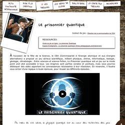 S'CAPE-Le prisonnier quantique