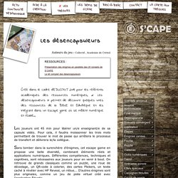 S'CAPE-Les désencapsuleurs