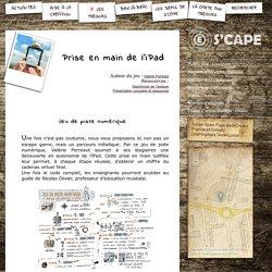 S'CAPE-Prise en main de l'iPad