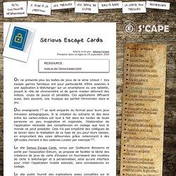 S'CAPE-Serious Escape Cards
