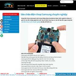 Sửa chữa điện thoại Samsung chuyên nghiệp
