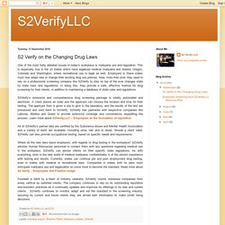 S2VerifyLLC: S2 Verify on the Changing Drug Laws