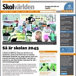 Så är skolan 2045