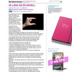 Så lång är en novell « Berättarskolan