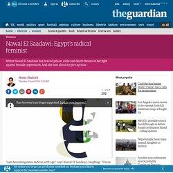 Nawal El Saadawi: Egypt's radical feminist