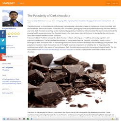 The Popularity of Dark chocolate