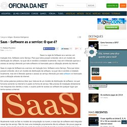 Saas - Software as a service: O que é?