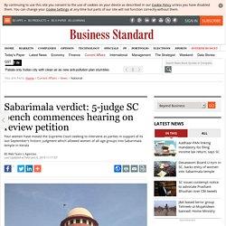 Sabarimala verdict: 5-judge SC bench commences hearing on review petition