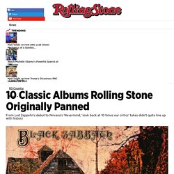10 Classic Albums Rolling Stone Originally Panned