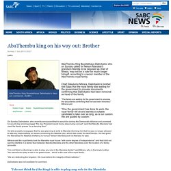 AbaThembu king on his way out: Brother :Sunday 7 July 2013