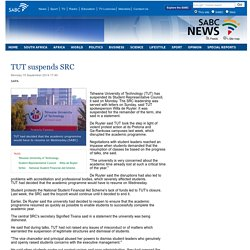 TUT suspends SRC:Monday 15 September 2014