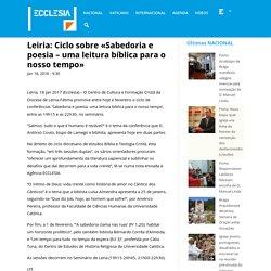 Leiria: Ciclo sobre «Sabedoria e poesia – uma leitura bíblica para o nosso tempo»