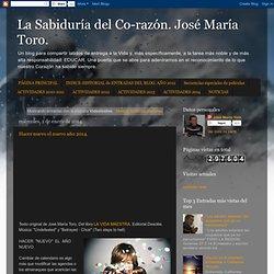 La Sabiduría del Co-razón. José María Toro.: Videotextos