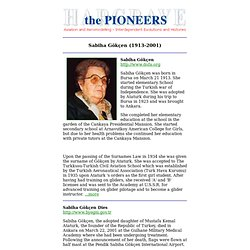 Sabiha Gokcen (1913-2001), Pioneer Aviatrix